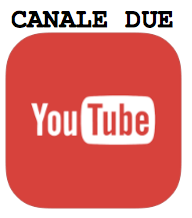 YOUTUBE CANALE DUE